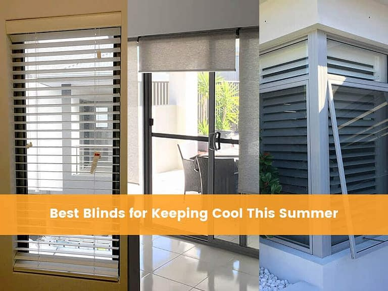 Best Blinds for Keeping Cool This Summer